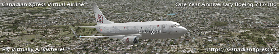 Canadian Xpress® One Year Anniversary Boeing 737-300 with Winglets