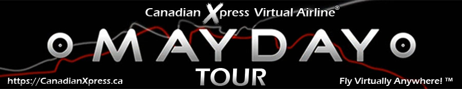 Canadian Xpress® Mayday Tour