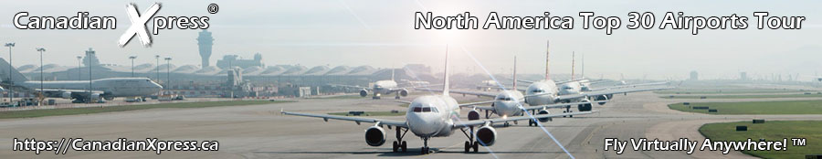 Canadian Xpress® North America Top 30 Airports Tour