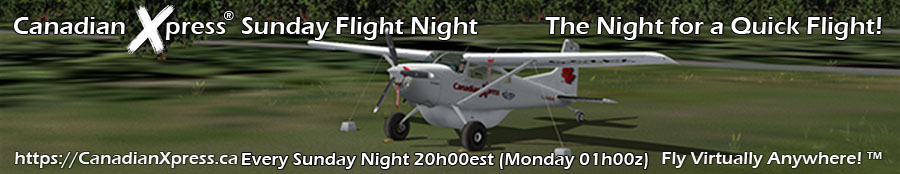 Canadian Xpress® Sunday Flight Night